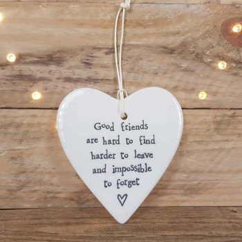 Porcelain Hanging Heart, Good Friends Are Hard To Find