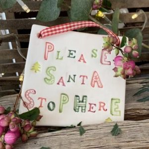 SANTA STOP HERE CERAMIC SIGN JASANTASTOP