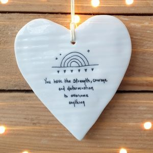 PORCELAIN HEART YOU HAVE STRENGTH